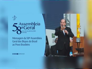 MENSAGEM DA 58ª ASSEMBLEIA GERAL DA CNBB AO POVO BRASILEIRO