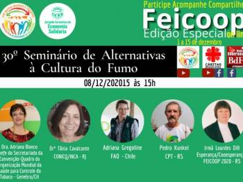 Feicoop será palco do 30º Seminário de Alternativas à Cultura do Fumo