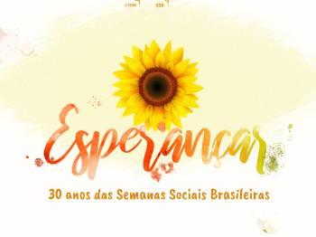 CNBB, Pastorais e movimentos populares celebram 30 anos das Semanas Sociais Brasileiras