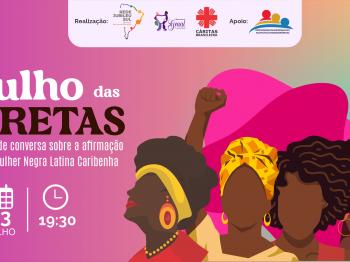 Roda de conversa celebra o Dia da mulher negra, latina e caribenha