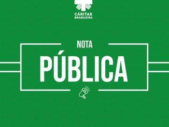 Nota Pública da Cáritas Brasileira: Esperança, resistência e solidariedade diante da COVID-19