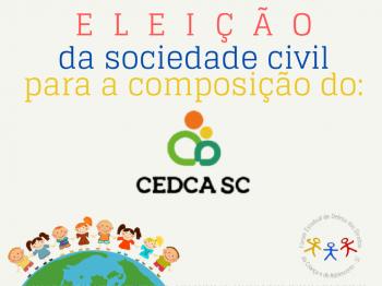 CEDCA/SC abre processo eleitoral para a Sociedade Civil