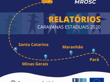 Plataforma MROSC disponibiliza relatório de Caravanas Estaduais