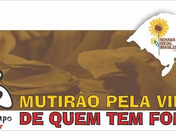 6ª Semana Social Brasileira no RS promove Semana de Ativismo contra a Fome