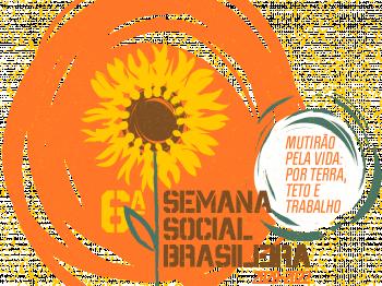 Série de debates marcam a  6ª Semana Social Brasileira no Rio Grande do Sul