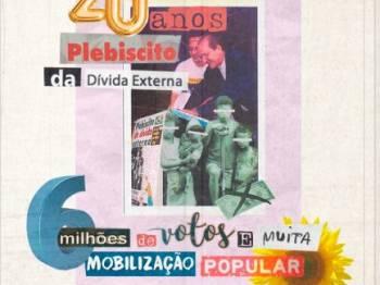 20 anos de Plebiscito da Dívida no Brasil: do Papa a Bono Vox, movimento engajou milhares