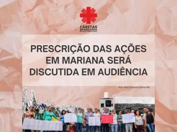 Prescrição das ações em Mariana será discutida em audiência